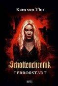 eBook: Schattenchronik 03: Terrorstadt