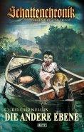 eBook: Schattenchronik - Gegen Tod und Teufel - Band 1 - Die andere Ebene