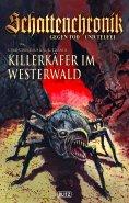 ebook: Schattenchronik - Gegen Tod und Teufel 05: Killerkäfer im Westerwald