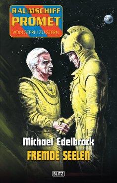 eBook: Raumschiff Promet - Von Stern zu Stern 12: Fremde Seelen