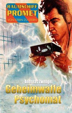 eBook: Raumschiff Promet - Von Stern zu Stern 24: Geheimwaffe Psychomat