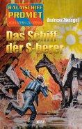eBook: Raumschiff Promet - Von Stern zu Stern 26: Das Schiff der S-herer