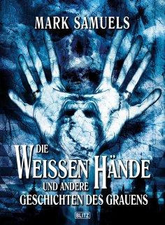 eBook: Phantastische Storys 05: Die Weissen Hände