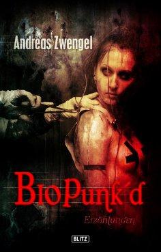 eBook: Phantastische Storys 06: Bio Punke'd