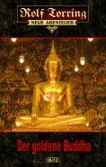 eBook: Rolf Torring – Neue Abenteuer 06: Der goldene Buddha