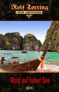 eBook: Rolf Torring – Neue Abenteuer 12: Mord auf hoher See