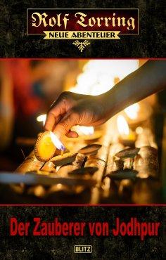 eBook: Rolf Torring – Neue Abenteuer 14: Der Zauberer von Jodhpur