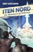 eBook: Kult-Romane 02: Sten Nord - Der Abenteurer im Weltraum