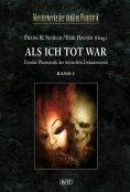 ebook: Meisterwerke  der dunklen Phantastik 04: ALS ICH TOT WAR (Band 2)