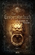 ebook: Meisterwerke  der dunklen Phantastik 08: Gespensterbuch, Band 01