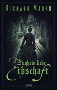 eBook: Meisterwerke  der dunklen Phantastik 11: Die unheimliche Erbschaft