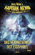 eBook: Jules Vernes Kapitän Nemo - Neue Abenteuer 02: Das Vermächtnis der Eissphinx