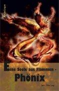 eBook: Eine Seele aus Flammen - Phönix