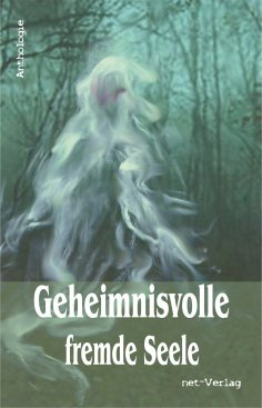 ebook: Geheimnisvolle fremde Seele