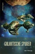 eBook: Galaktische Spuren