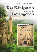 eBook: Der Königstein und seine Gefangenen
