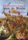 eBook: Die Antariksa-Saga II - Sturm über Manchin