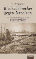 ebook: Blockadebrecher gegen Napoleon