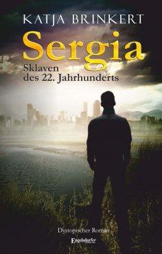 eBook: Sergia - Sklaven des 22. Jahrhunderts