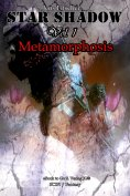 eBook: StarShadow (Vol.1): Metamorphose