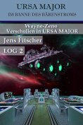 eBook: Wayne-Zeno Verschollen in URSA MAJOR (URSA MAJOR Im Banne des Bärenstroms)