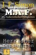 eBook: Herrscher der Naniten (Der Spezialist M.A.F. 5)