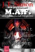 eBook: Welt im Bann der Mager (Der Spezialist M.A.F. 11)