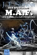 eBook: Kampf der magischen Halbwelt (Der Spezialist M.A.F. 12)