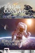 eBook: Einsamkeit der Sterne  (Die Sternen-Legende 1)