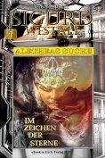 eBook: Im Zeichen der Sterne (Sigurd Westall ALETHEAS SUCHE 1)