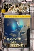 eBook: Händler der Sterne (Sigurd Westall ALETHEAS SUCHE 2)