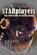 eBook: Kräfte der Verwandlung (STARplayers 1)