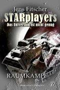 eBook: Raumkampf (STARplayers 6)