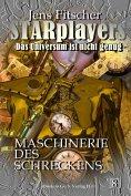 eBook: Maschinerie des Schreckens (STARplayers 8)