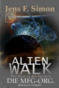 eBook: Die MfG-Org. (ALienWalk 5)