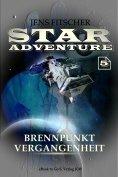 eBook: Brennpunkt Vergangenheit (STAR ADVENTURE 5)