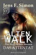ebook: Das Attentat (ALienWalk 12)