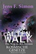 ebook: Kosmische Gesetze (ALienWalk 16)