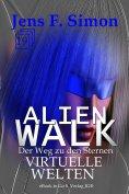 ebook: Virtuelle Welten (ALienWalk 19)