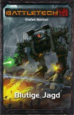 eBook: BattleTech 33: Blutige Jagd
