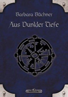 eBook: DSA 28: Aus dunkler Tiefe