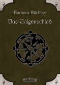 ebook: DSA 33: Das Galgenschloss