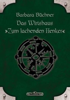 """eBook: DSA 46: Das Wirtshaus """"Zum Lachenden Henker"""""""