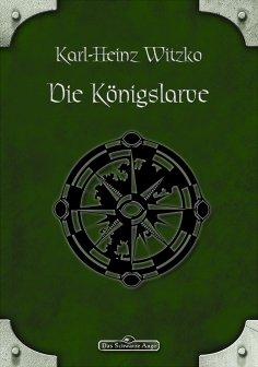 eBook: DSA 47: Die Königslarve