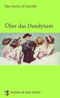 ebook: Über das Dandytum