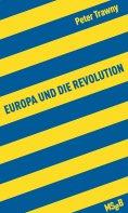 ebook: Europa und die Revolution