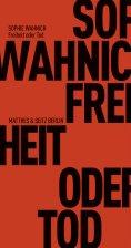 ebook: Freiheit oder Tod