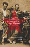 ebook: Die Erinnerungen des Meistertänzers Juan Martinez, der dabei war