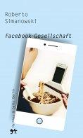ebook: Facebook-Gesellschaft