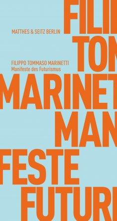 ebook: Manifeste des Futurismus